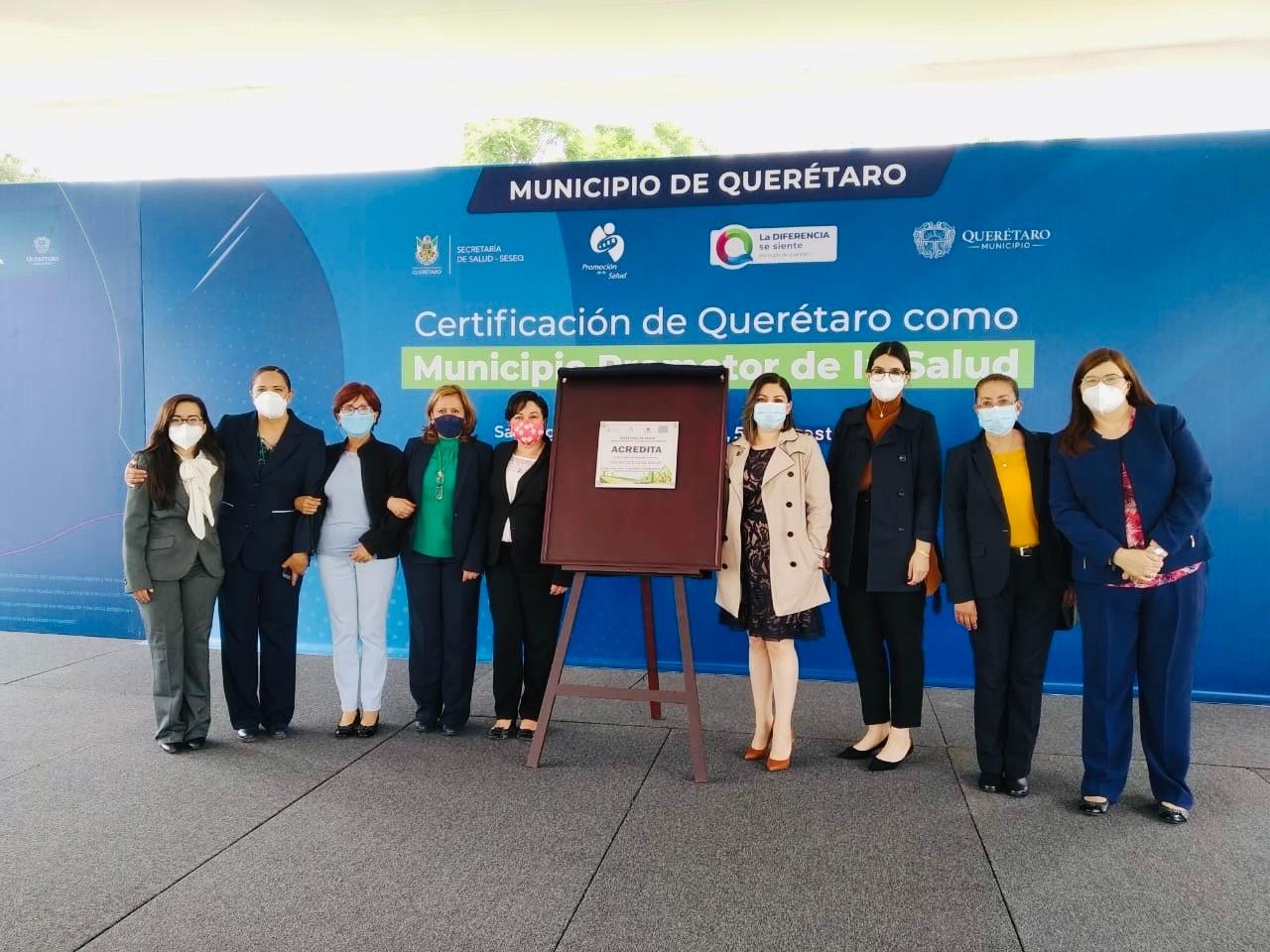La Secretaría de Salud del estado de Querétaro certificó al municipio de Querétaro como Promotor de Salud